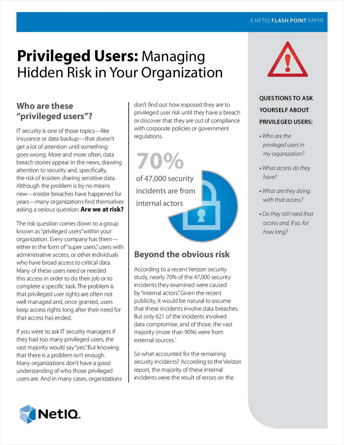 Privileged Users: Managing Hidden Risk in Your Organization