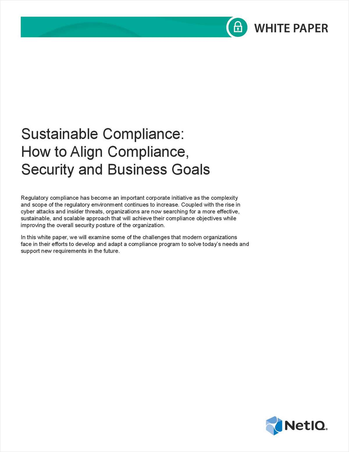 Sustainable Compliance: How to Align Compliance, Security and Business Goals