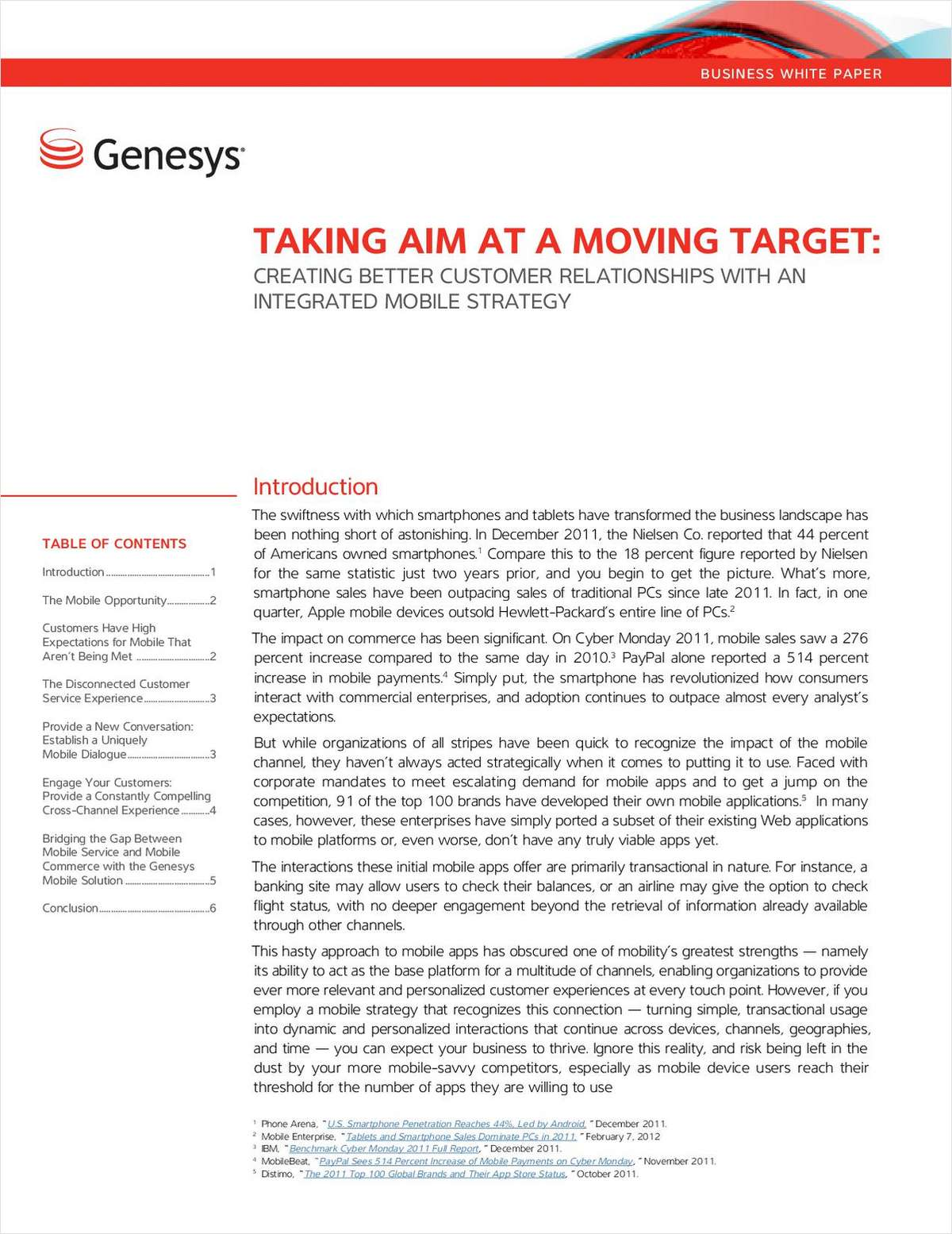 Taking Aim at a Moving Target: Creating Better Customer Relationships with an Integrated Mobile Strategy