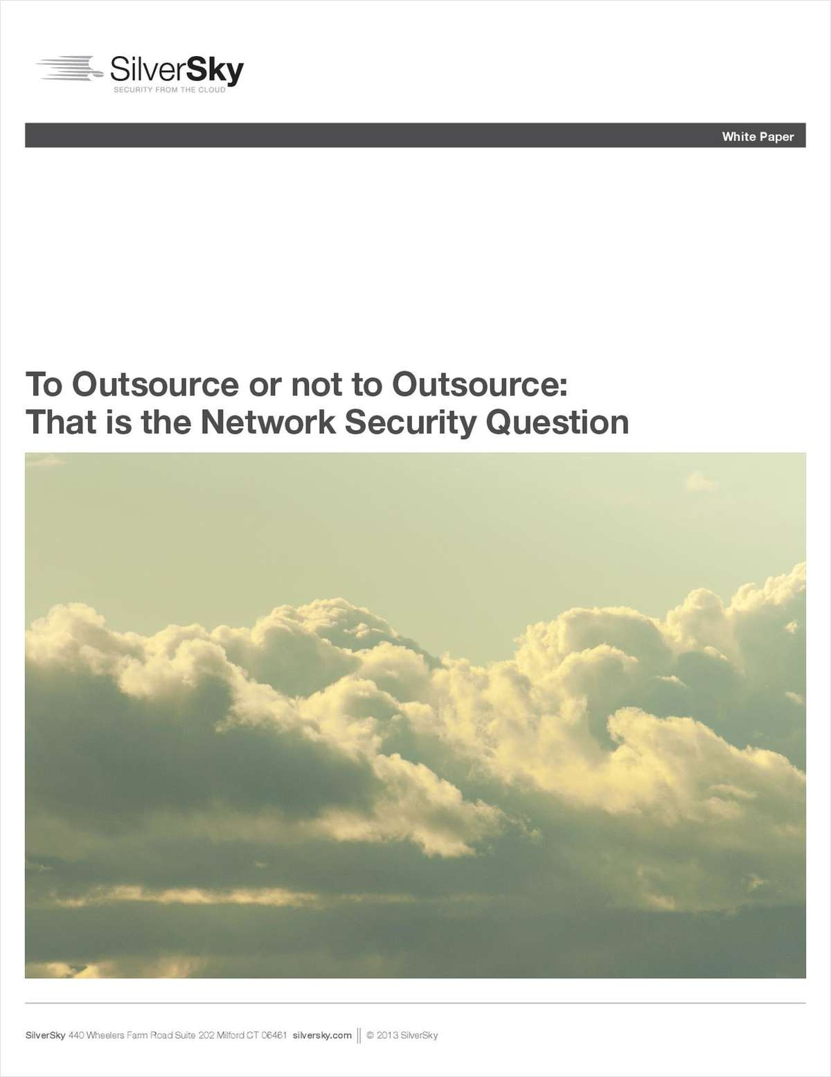 To Outsource or Not to Outsource: That is the Network Security Question