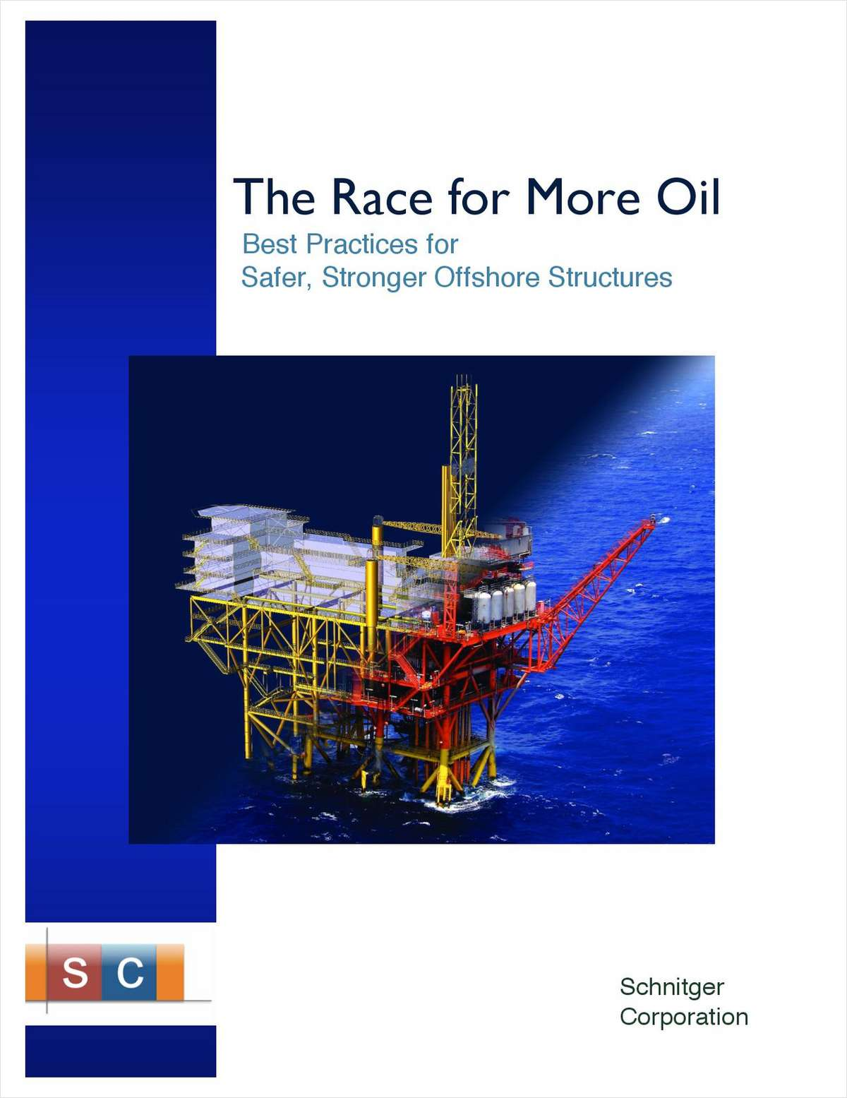 The Race for More Oil: Best Practices for Safer, Stronger Offshore Structures