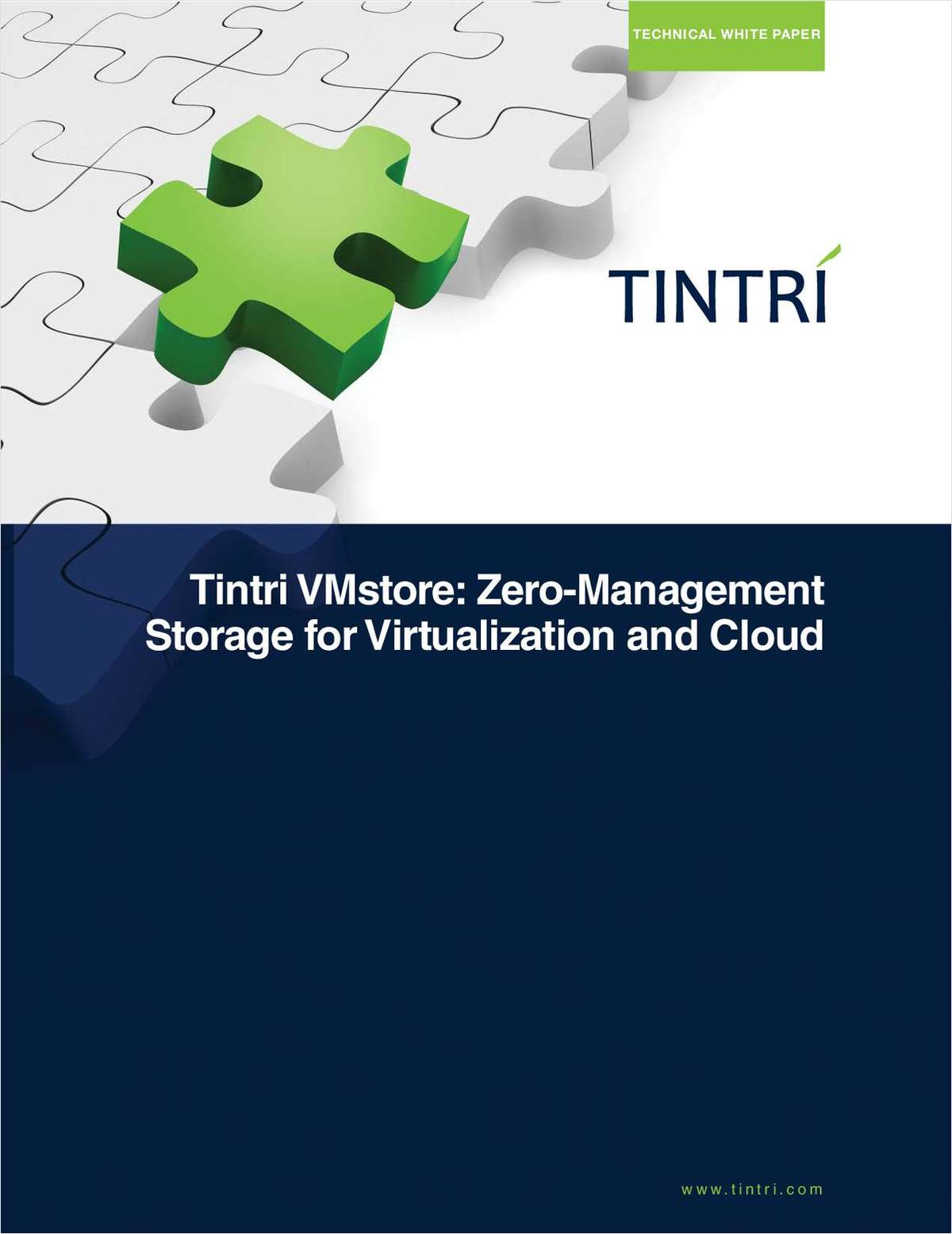 Tintri VMstore: Zero Management Storage for Virtualization and Cloud