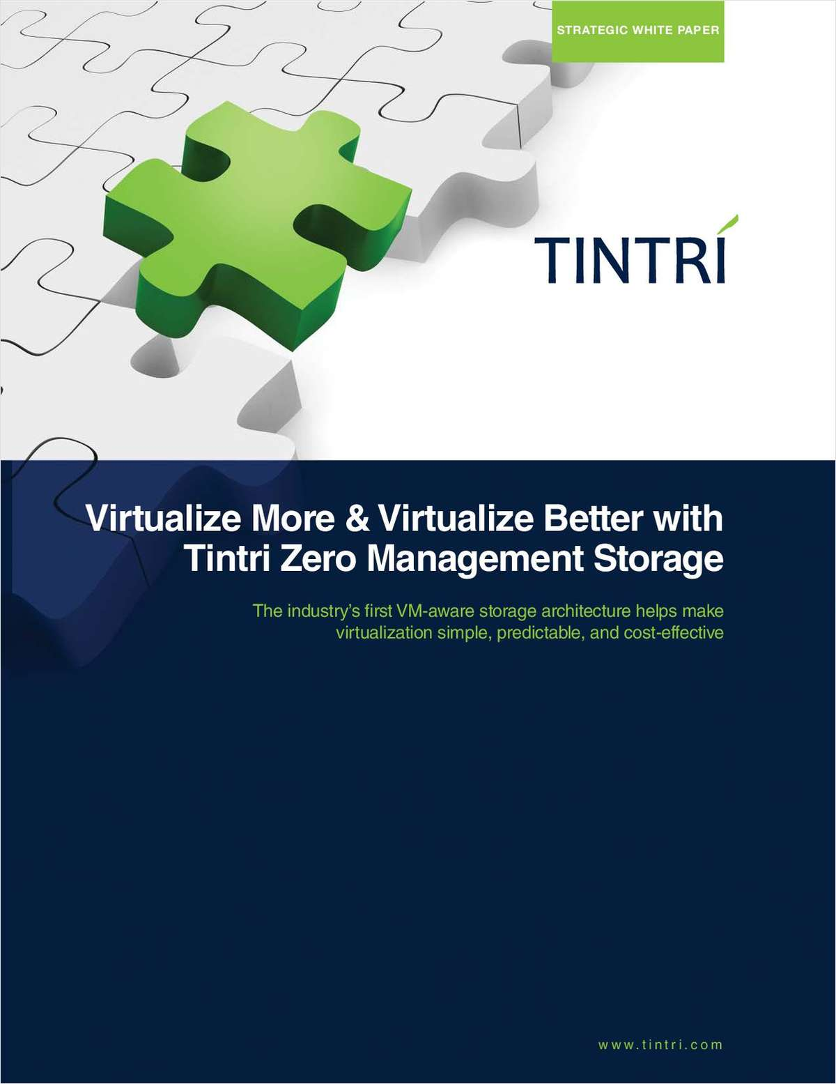 Virtualize More & Virtualize Better with Tintri Zero Management Storage