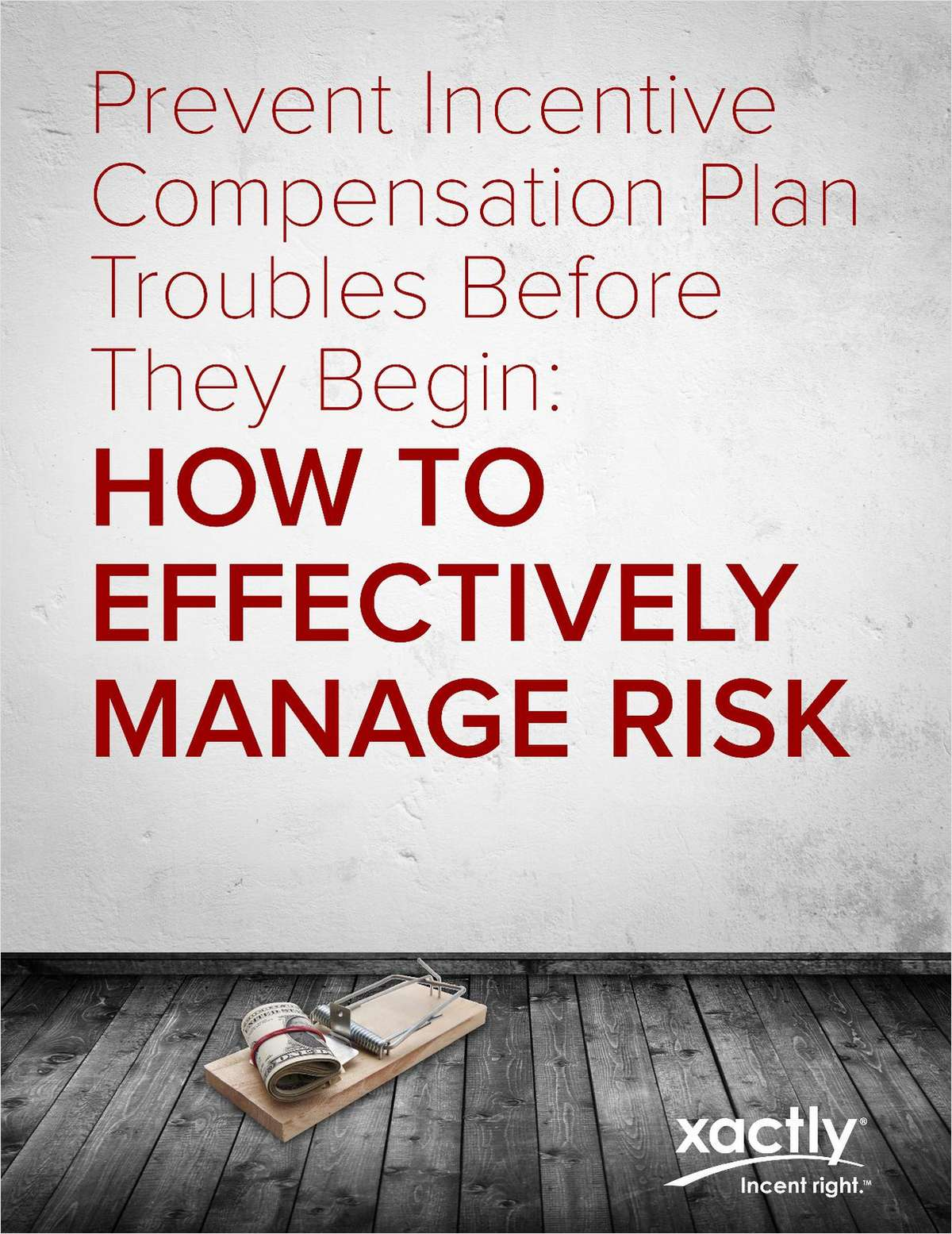 Prevent Incentive Compensation Troubles Before They Begin