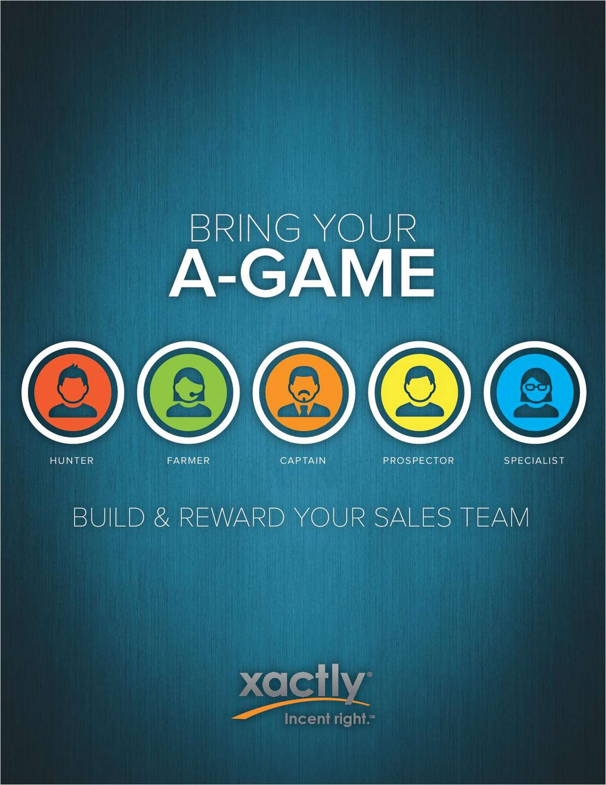 Bring Your A-Game: Build and Reward Your Sales Team