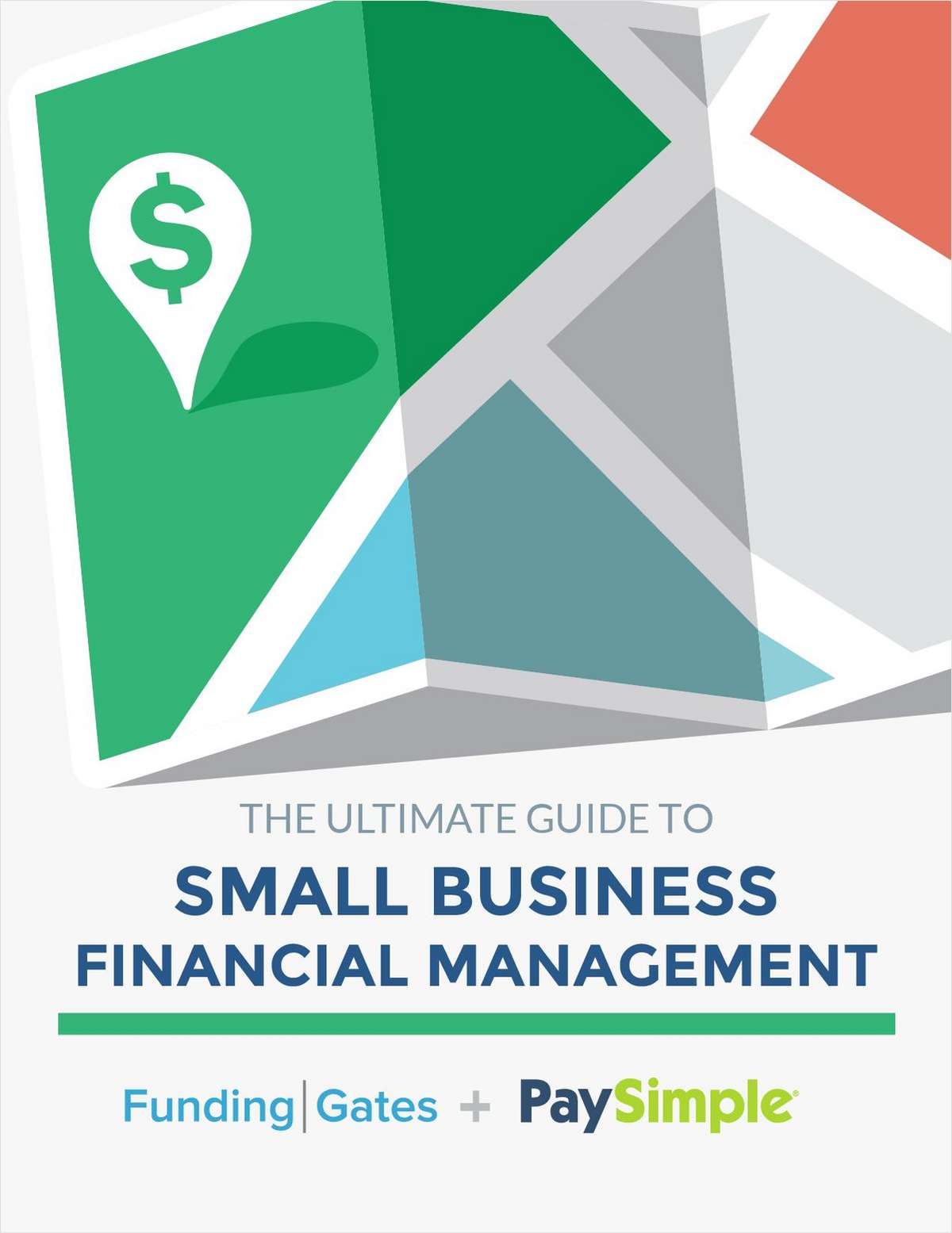 The Ultimate Guide to Small Business Financial Management