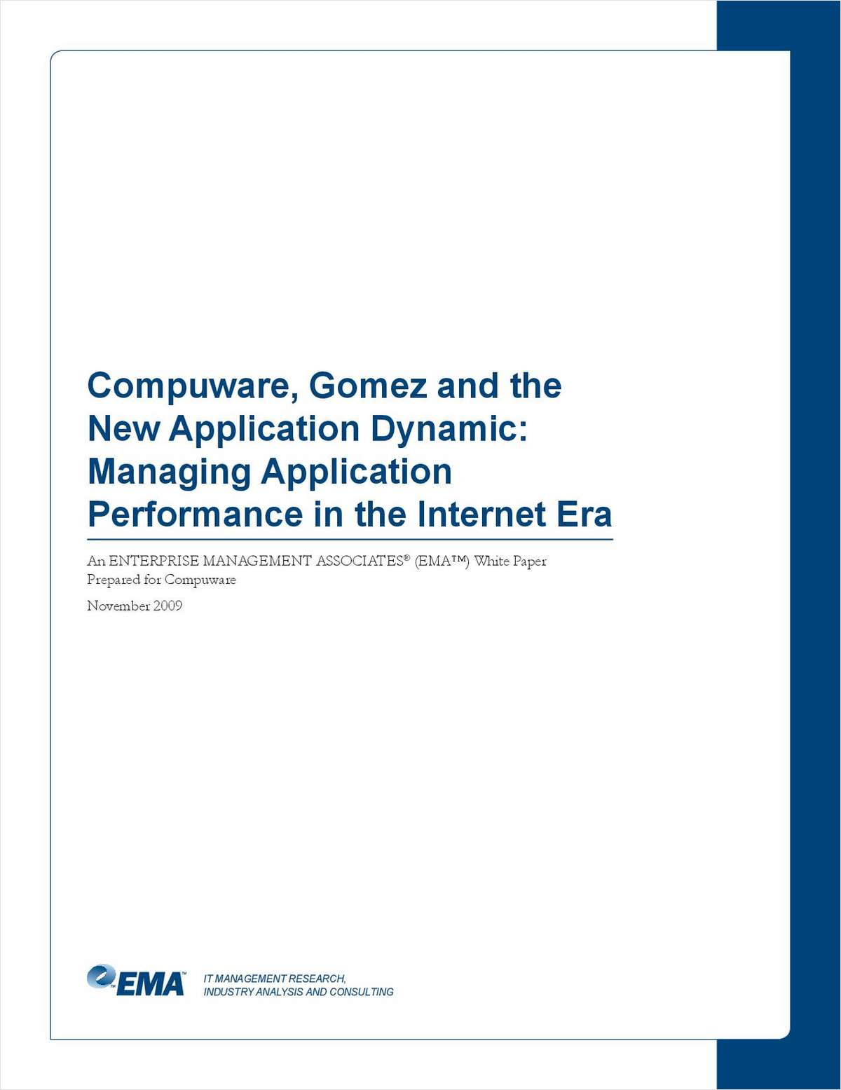 Managing Application Performance in the Internet Era