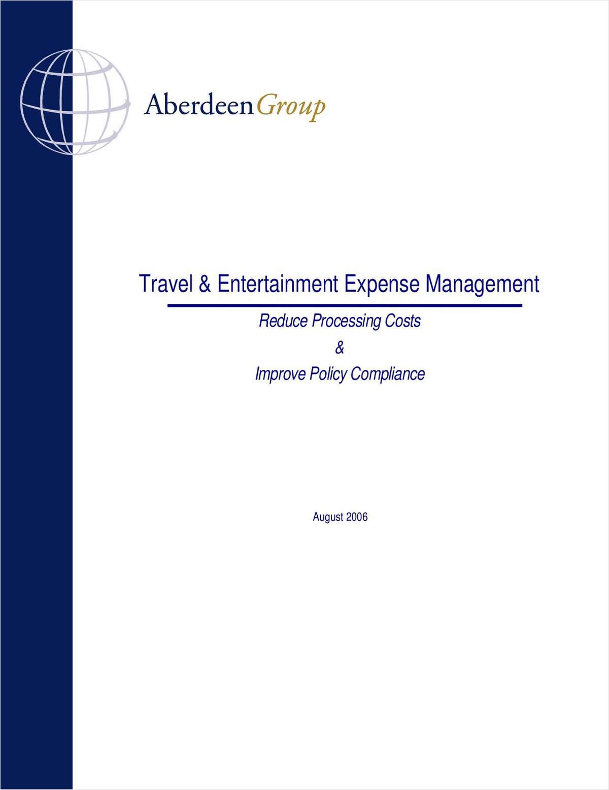 Reduce Travel & Expense Processing Costs & Improve Policy Compliance