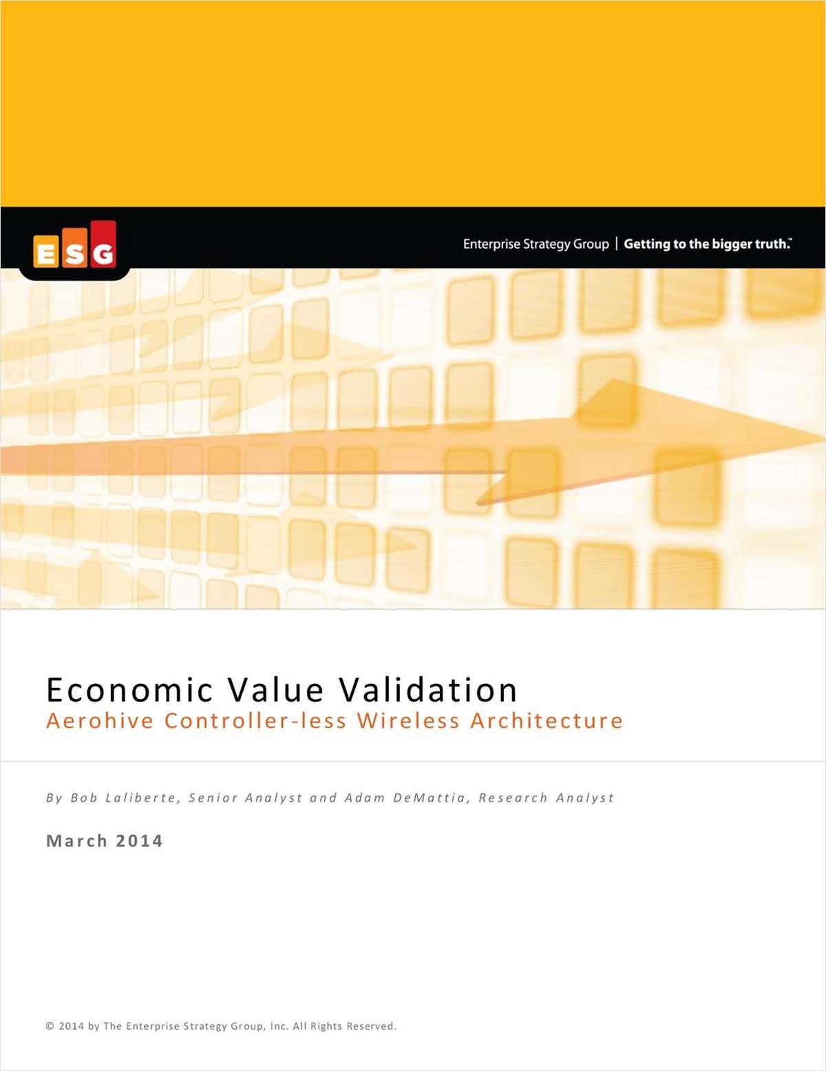 Economic Value Validation; Aerohive Controller-less Wireless Architecture
