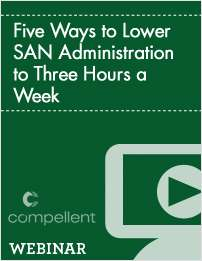 Five Ways to Lower SAN Administration to Three Hours a Week