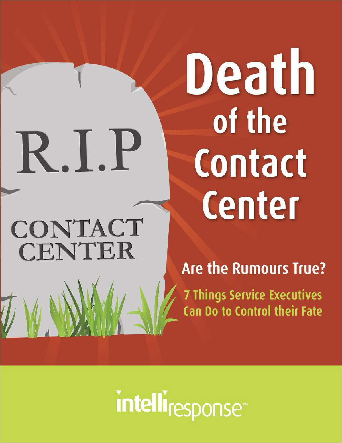 Death of the Contact Center: Are the Rumors True?
