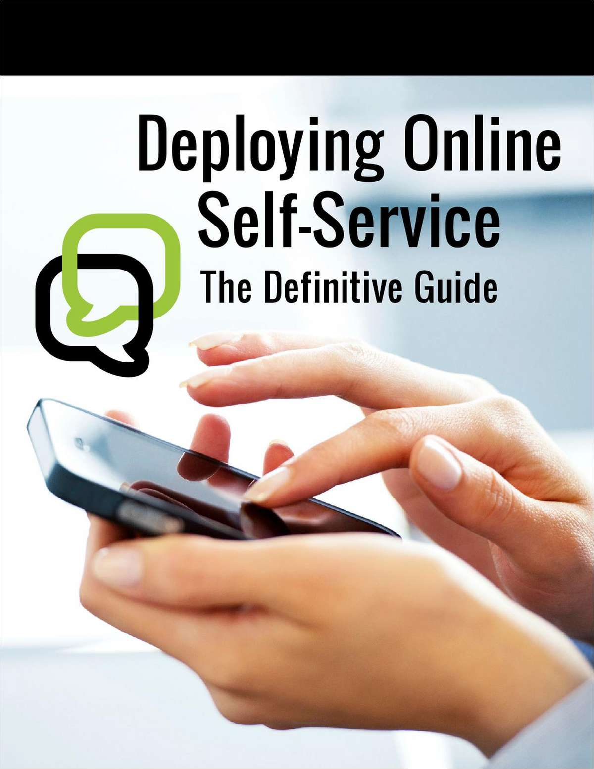 Deploying Online Self-Service: The Definitive Guide