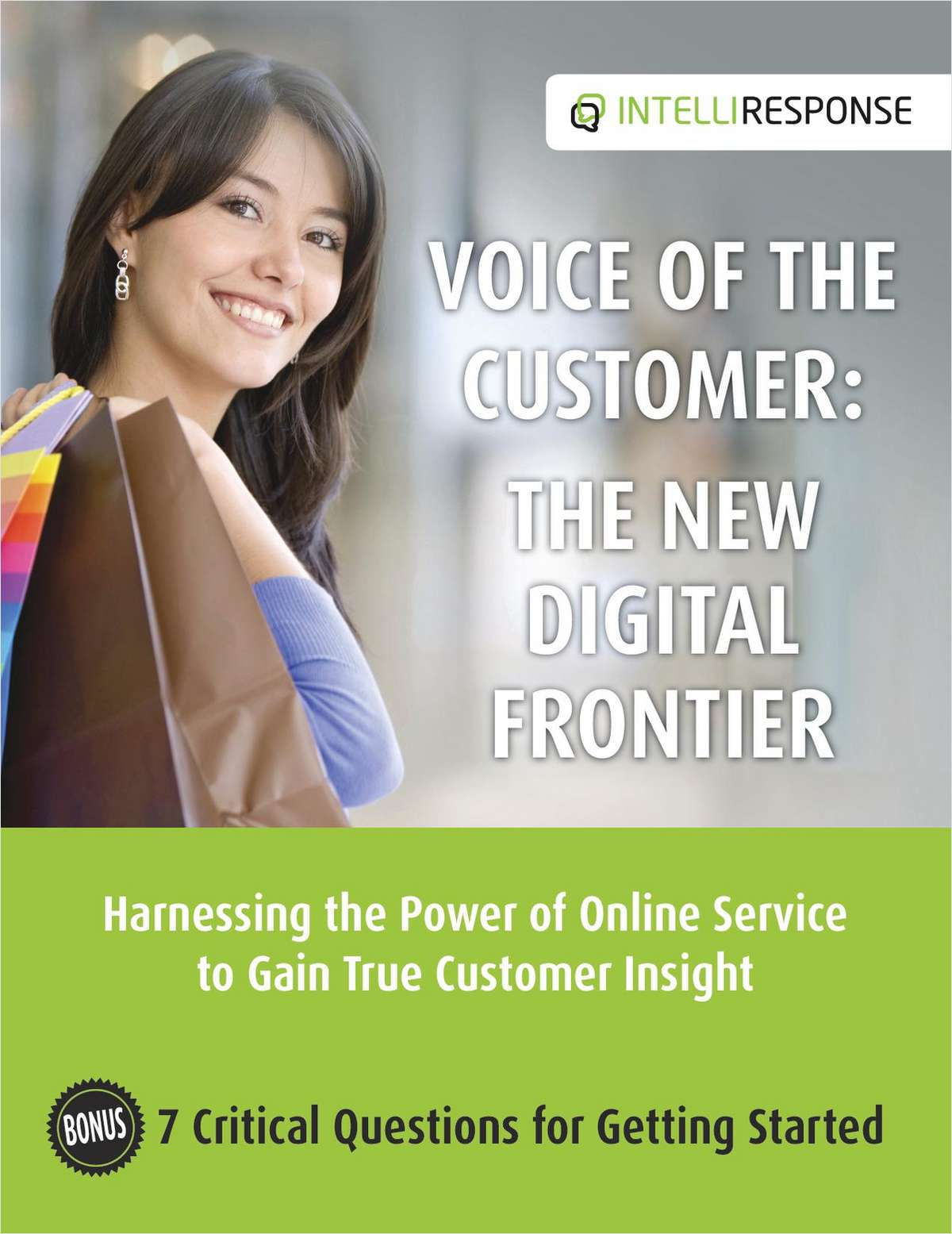 Voice of the Customer: The New Digital Frontier