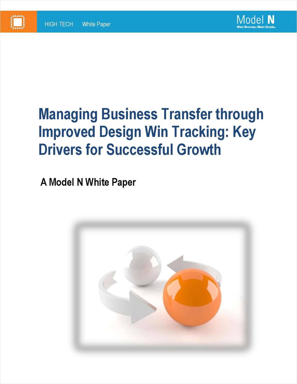 Managing Business Transfer through Improved Design Win Tracking: Key Drivers for Successful Growth