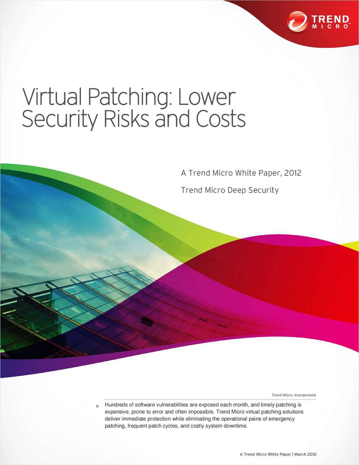 Virtual Patching: Lower Security Risks and Costs
