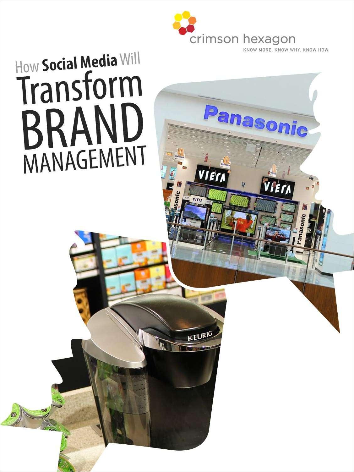 How Social Media Will Transform Brand Management