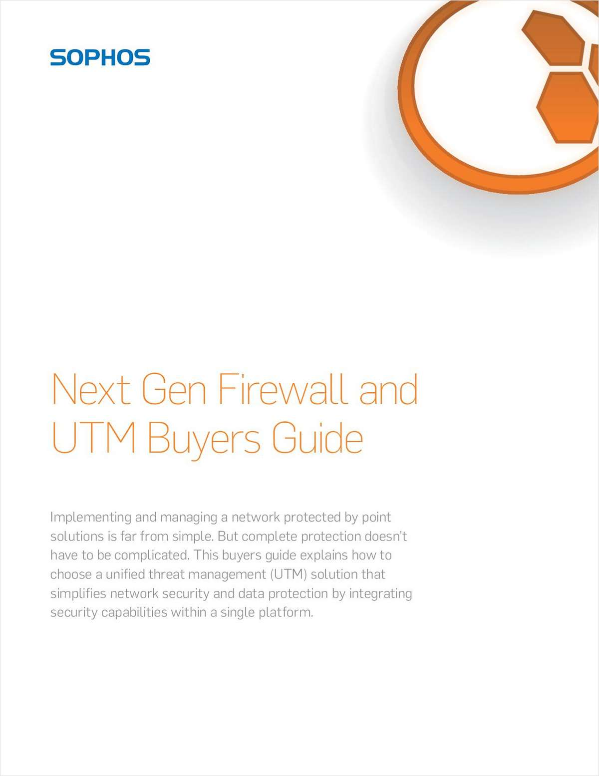 Next Gen Firewall and UTM Buyers Guide