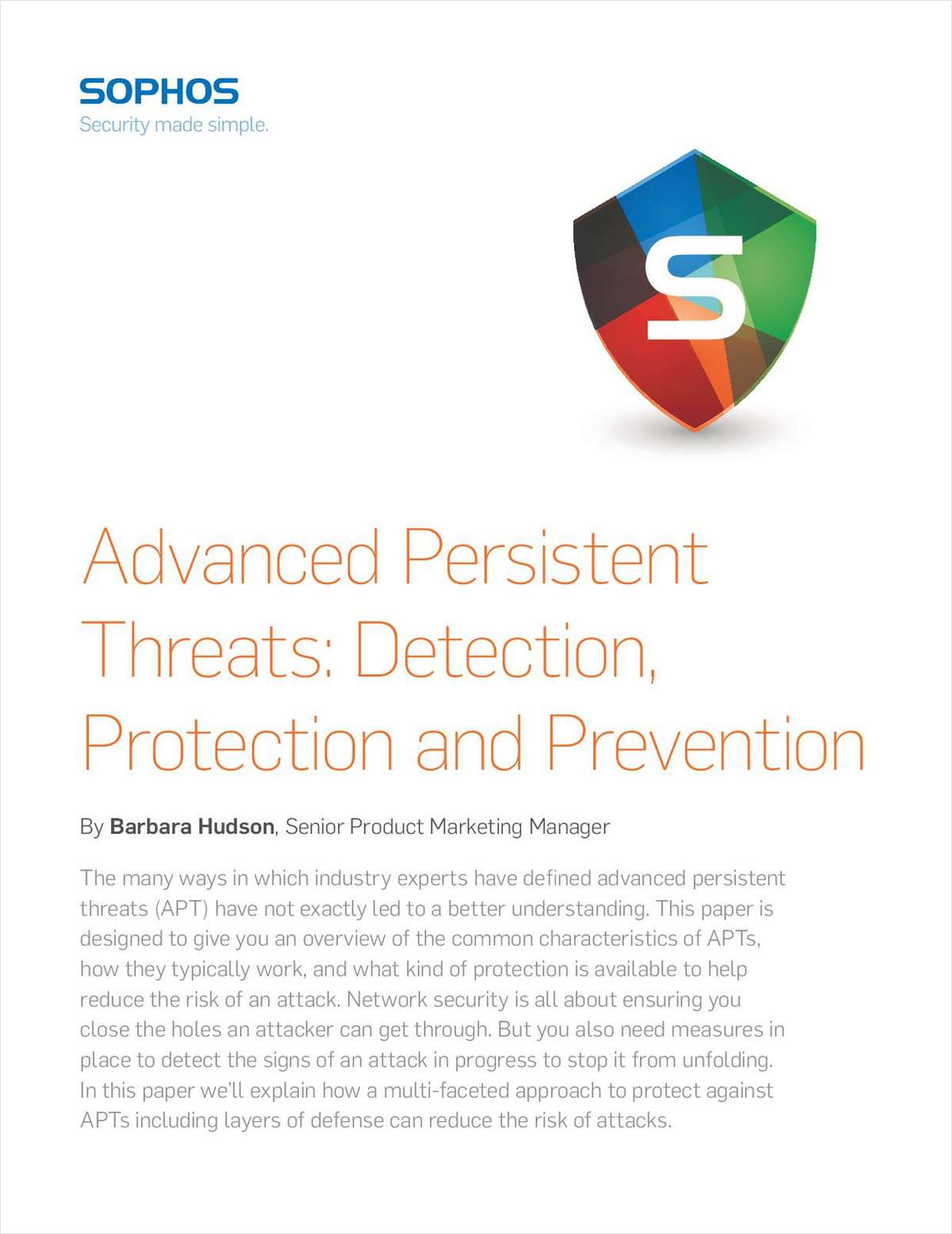Advanced Persistent Threats: Detection, Protection and Prevention