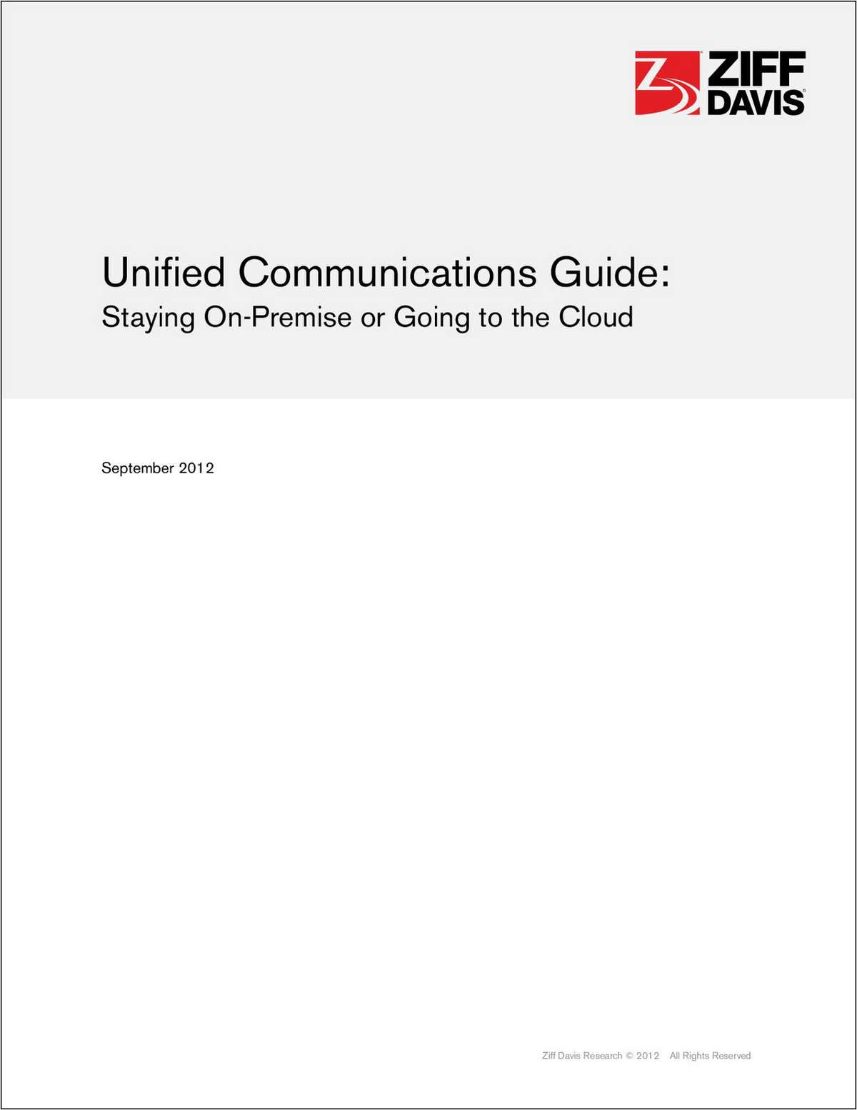 Unified Communications Guide: Staying On-Premise or Going to the Cloud