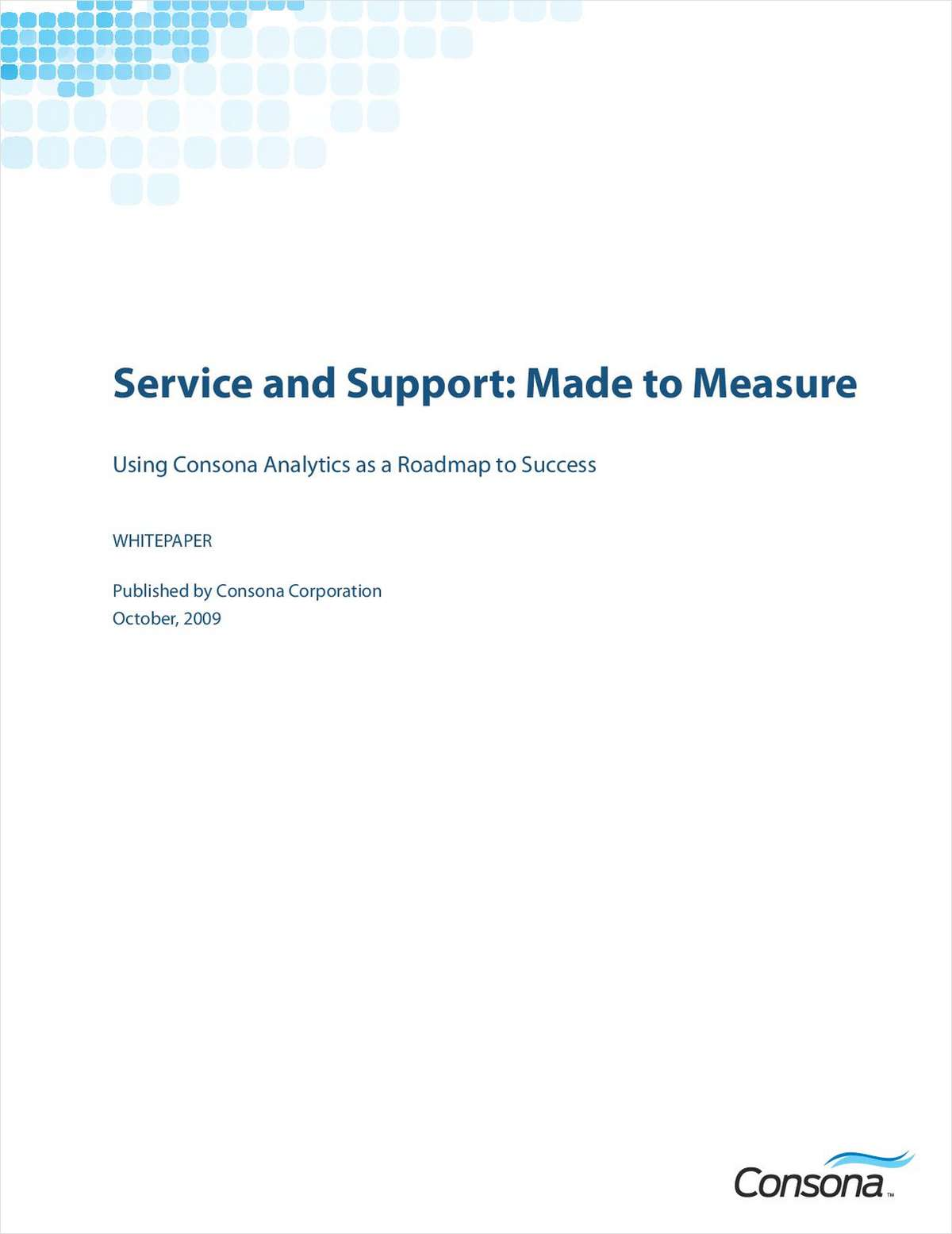 High Tech Customer Service and Support: Using Analytics to Build a Roadmap to Success