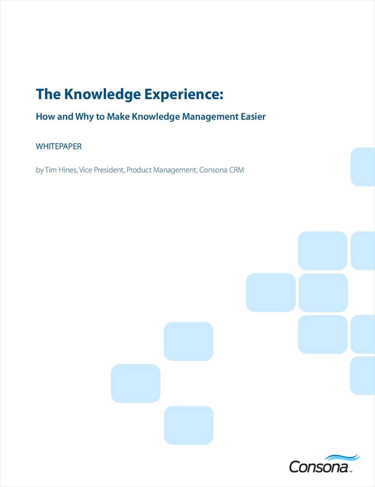 The High-Tech Knowledge Experience: How and Why to Make Knowledge Management Easier