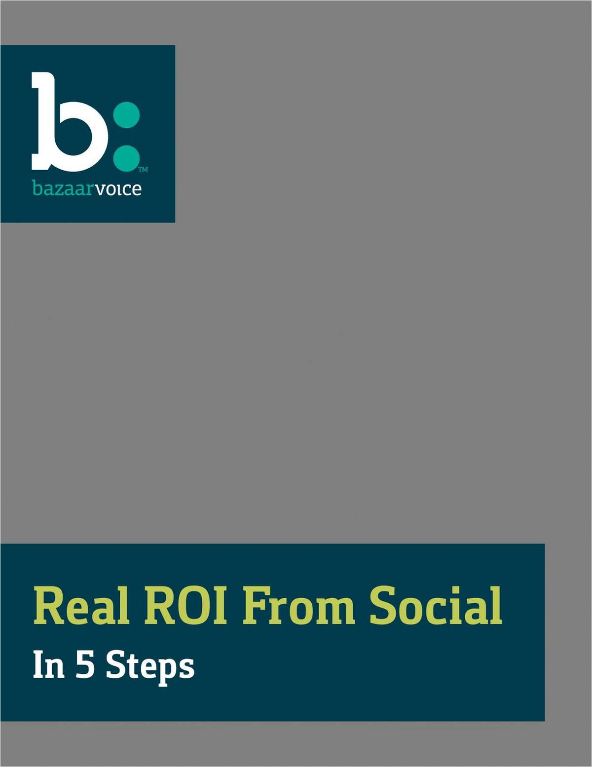 Get a Real ROI From Social in 5 Steps