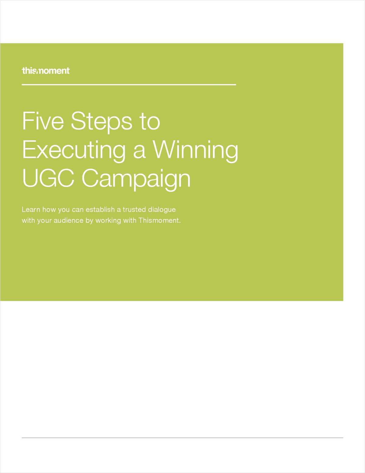 Five Steps to Executing a Winning UGC Campaign