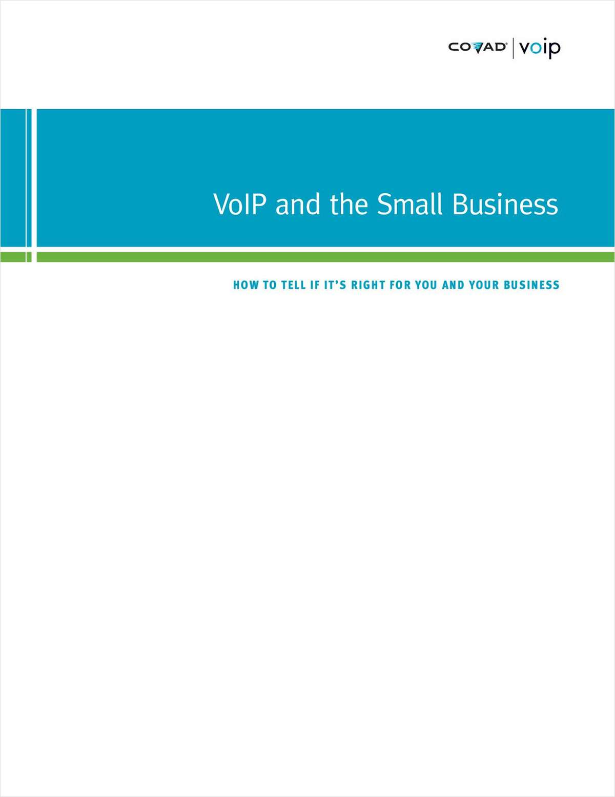 VoIP and the Small Business: How to Tell If It's Right for You and Your Business