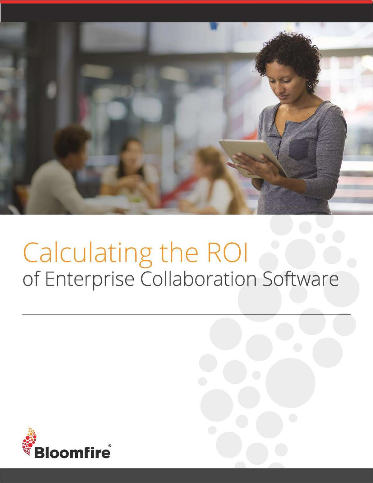 Calculating the ROI of Enterprise Collaboration Software