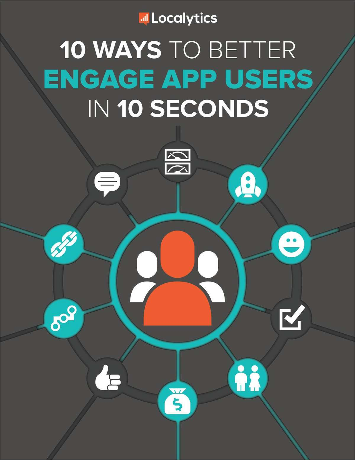 10 Ways to Better Engage App Users in 10 Seconds