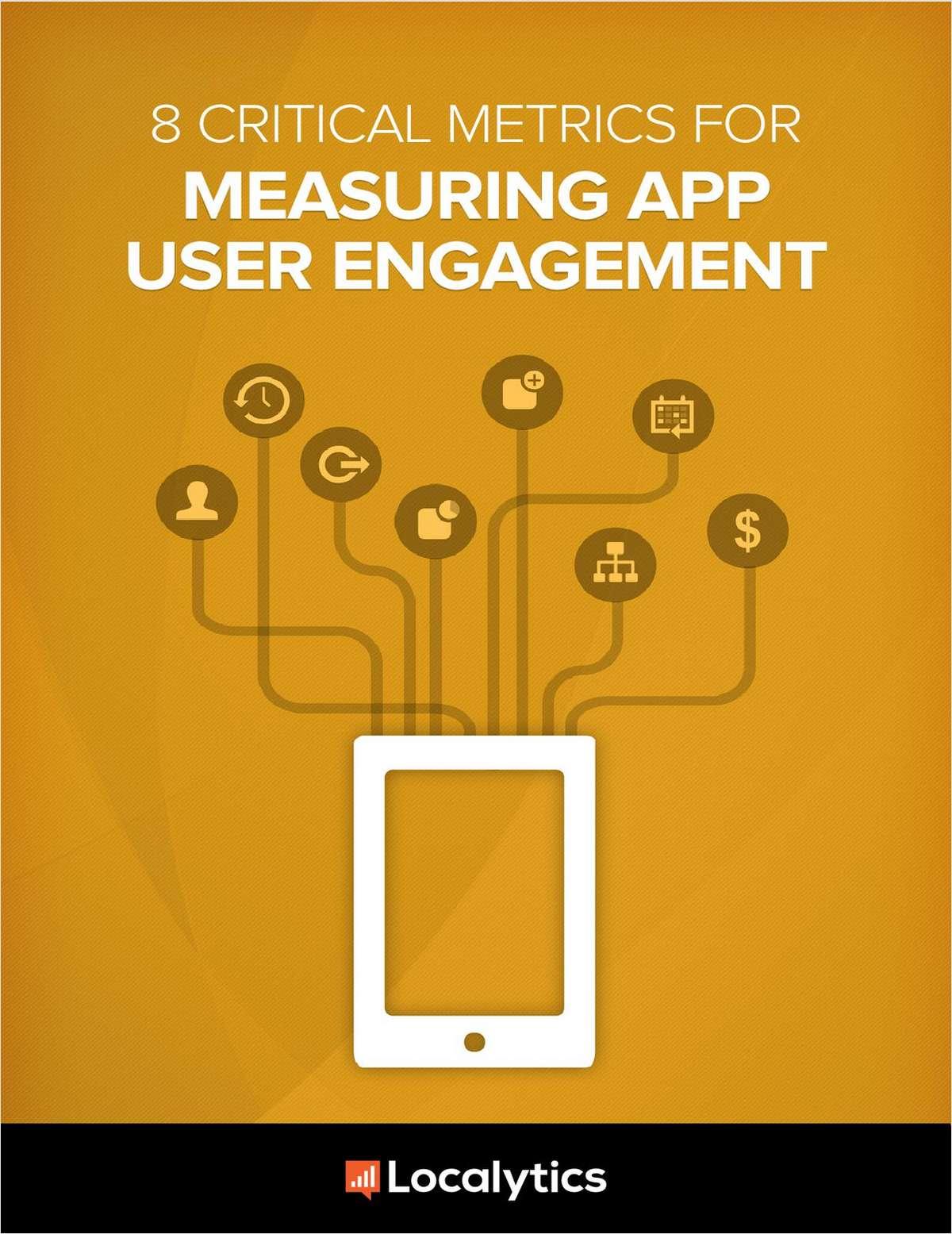8 Critical App Engagement Metrics