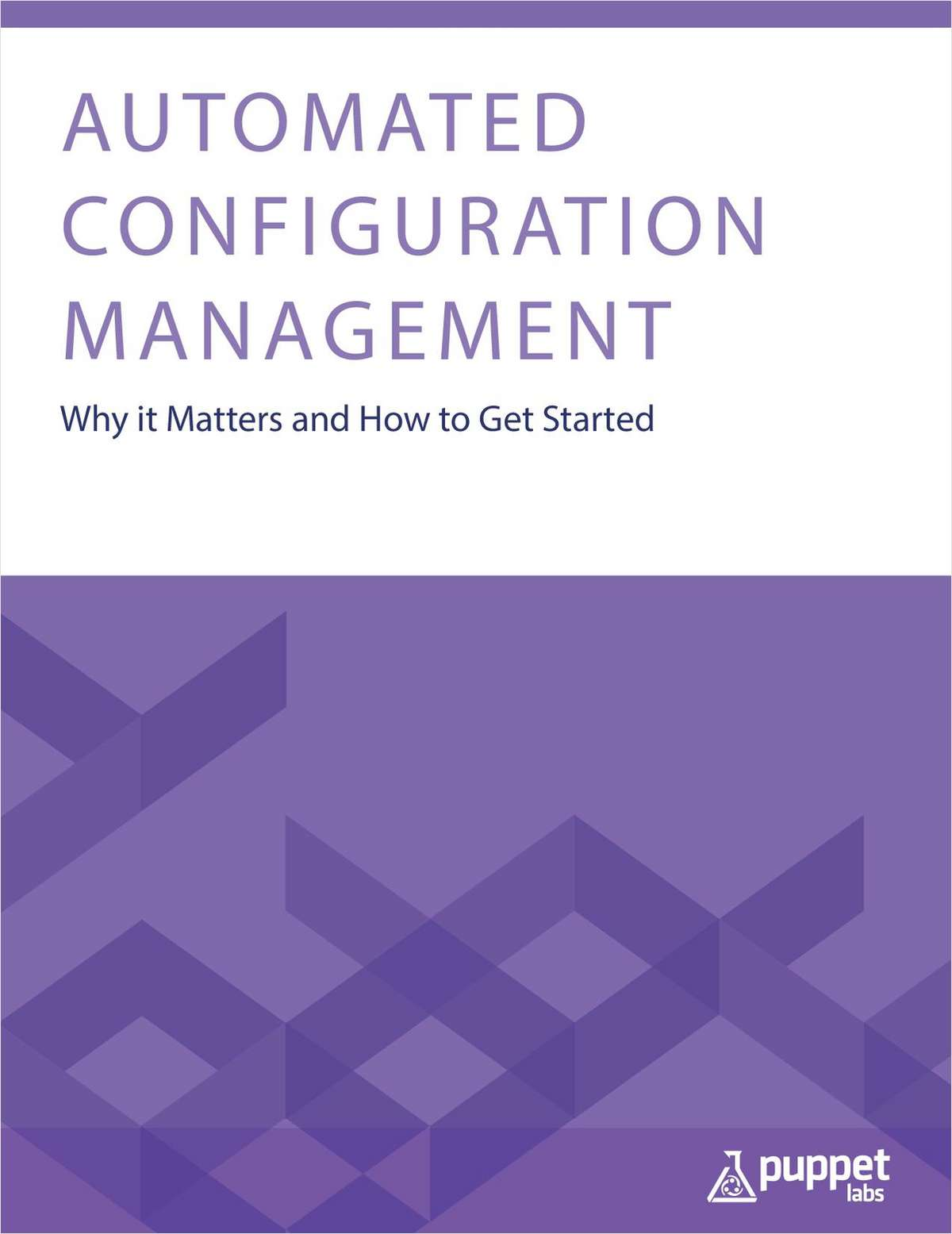 Automated Configuration Management: Why it Matters and How to Get Started