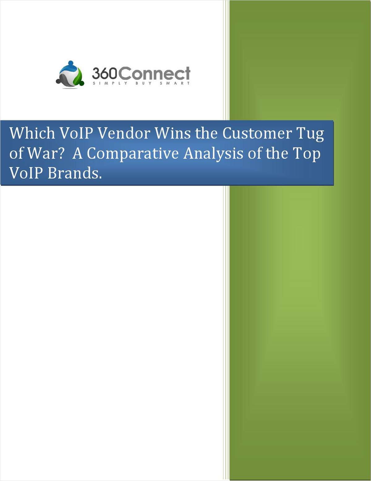 Which VOIP Vendor Wins the Customer Tug of War
