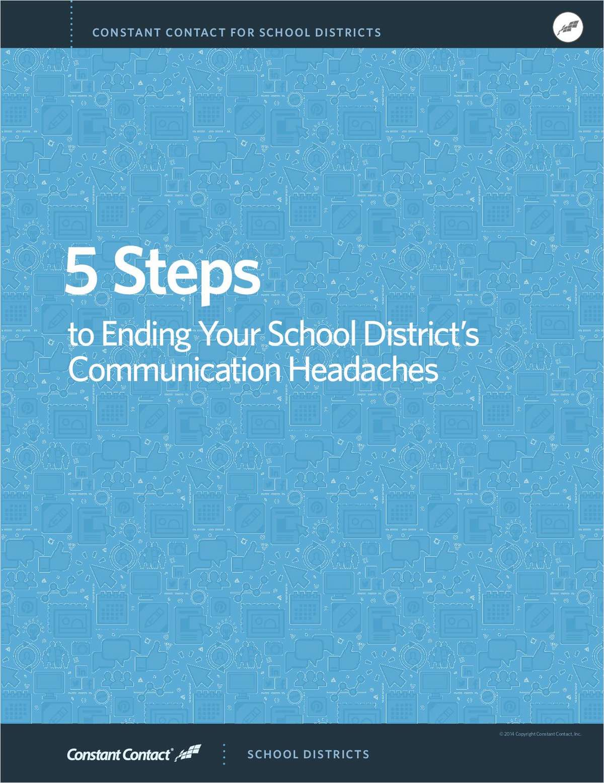 5 Steps to Improve Your K12 School District's Communication Headaches