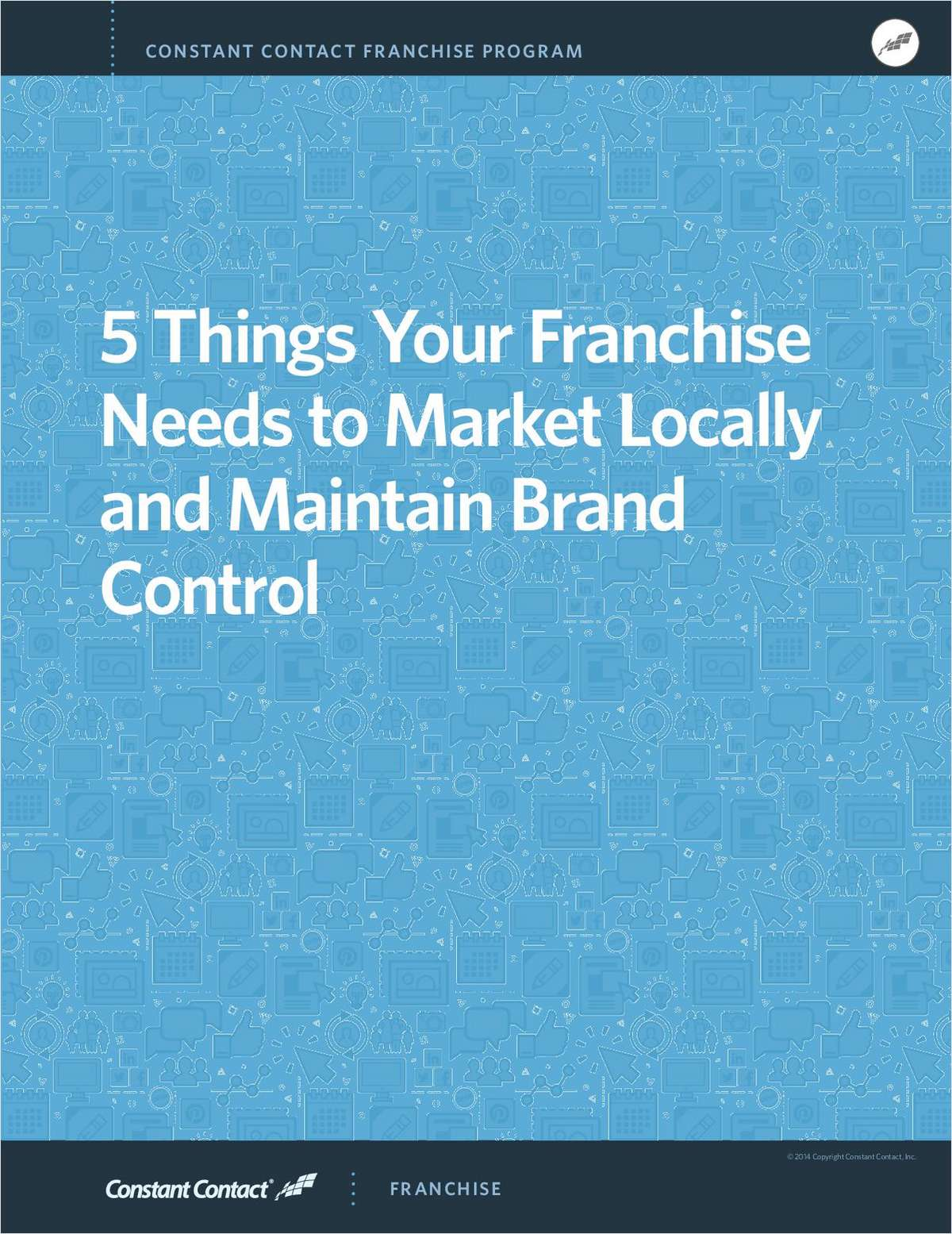 5 Things Your Franchise Needs to Market Locally and Maintain Brand Control