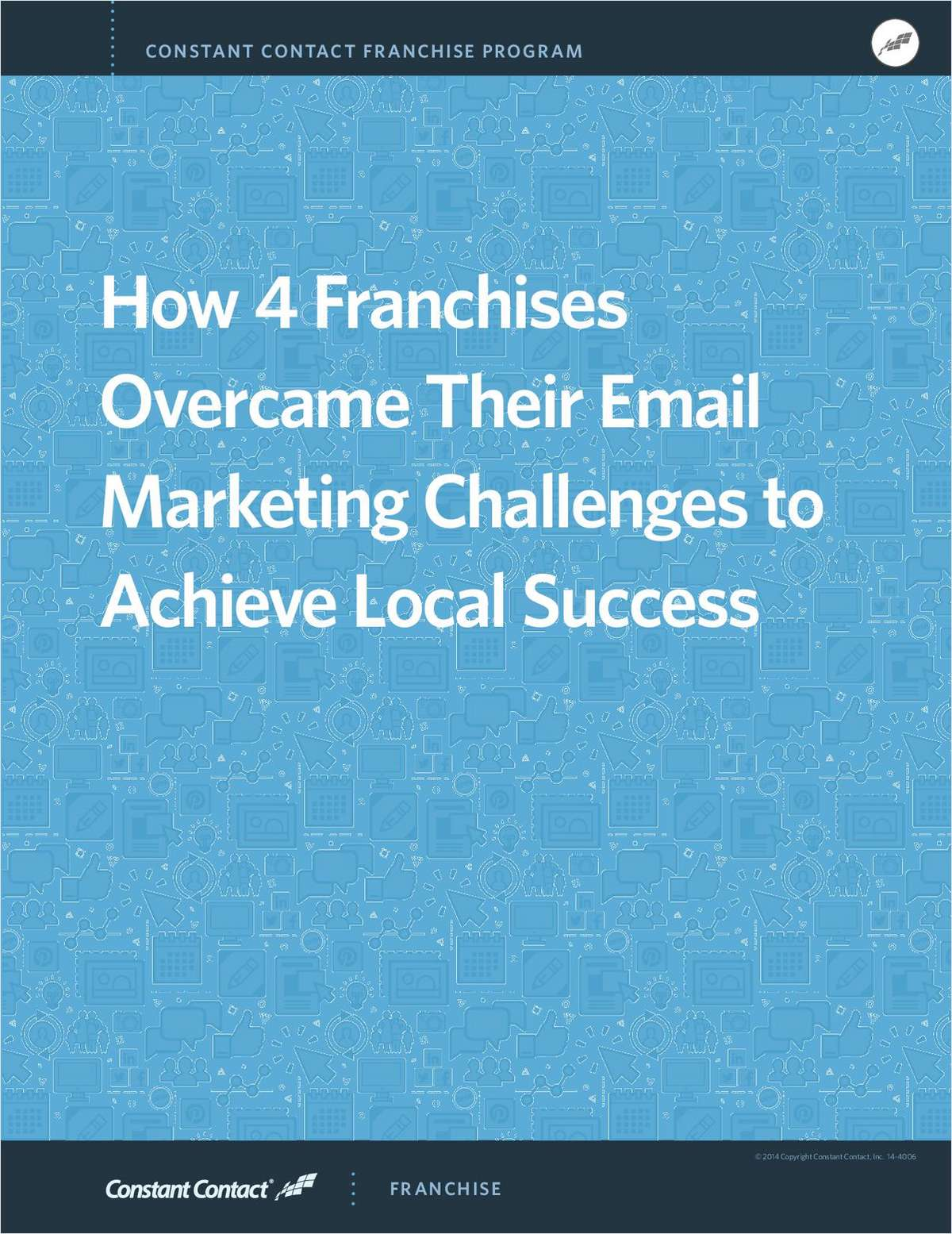 How 4 Franchises Overcame Their Email Marketing Challenges to Achieve Local Success