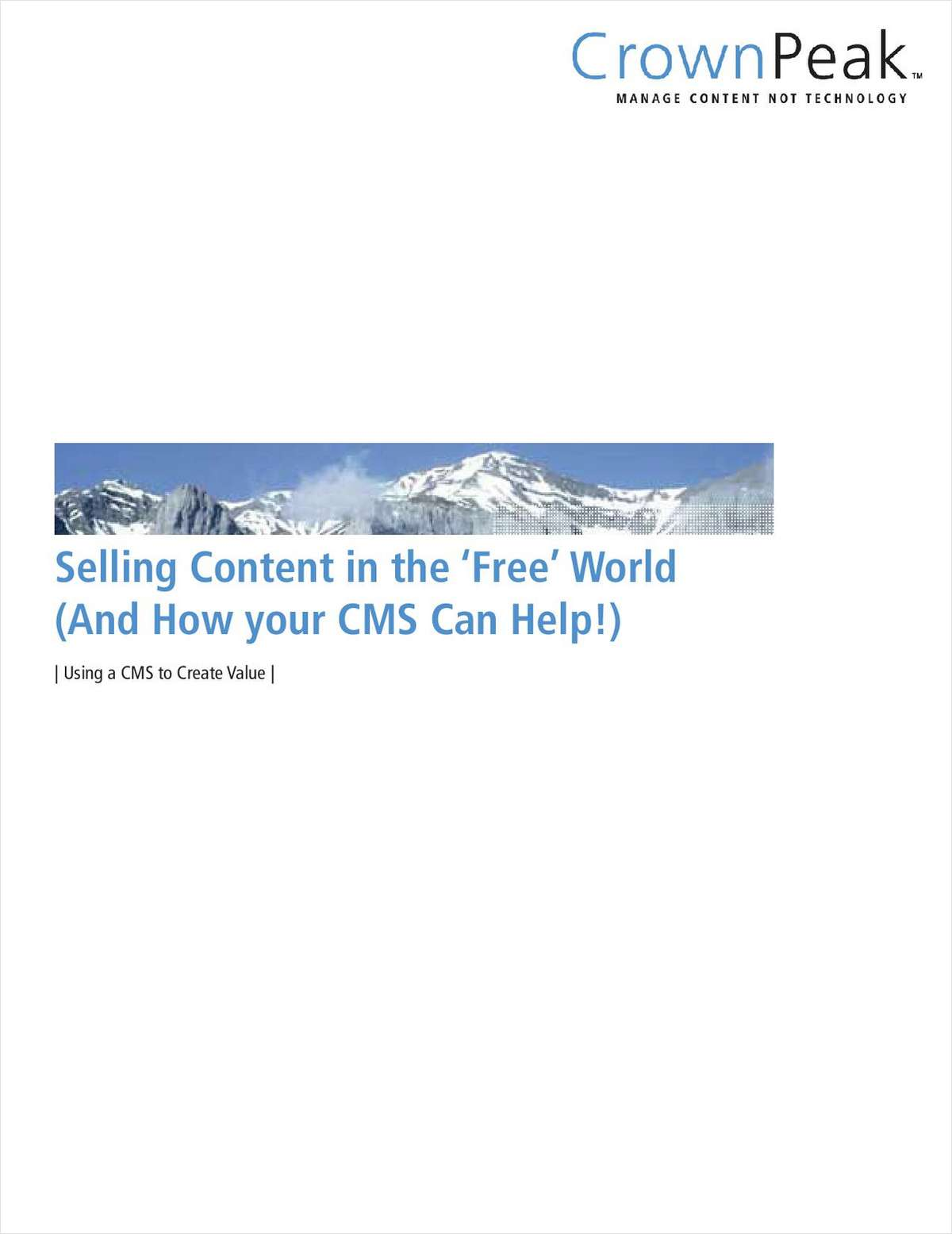 Selling Content in the 'Free World' and How your CMS Can Help!