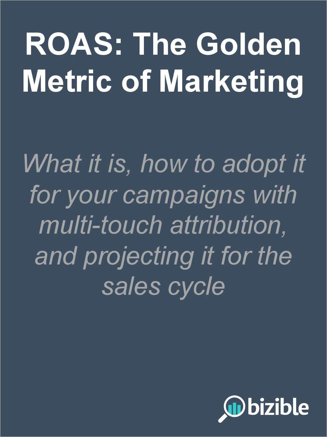 ROAS: The Golden Metric of Marketing