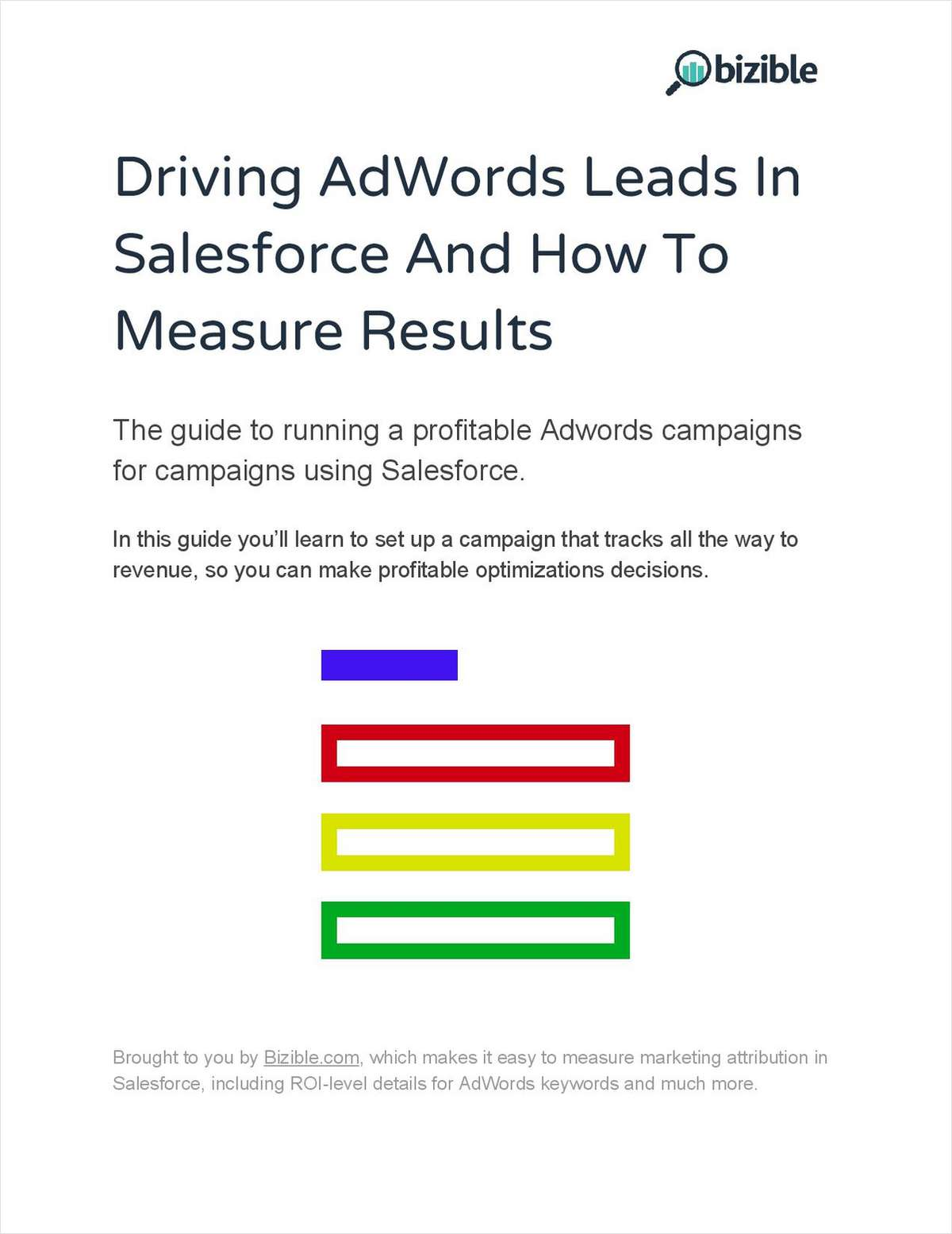 Driving AdWords Leads In Salesforce and How to Measure Results
