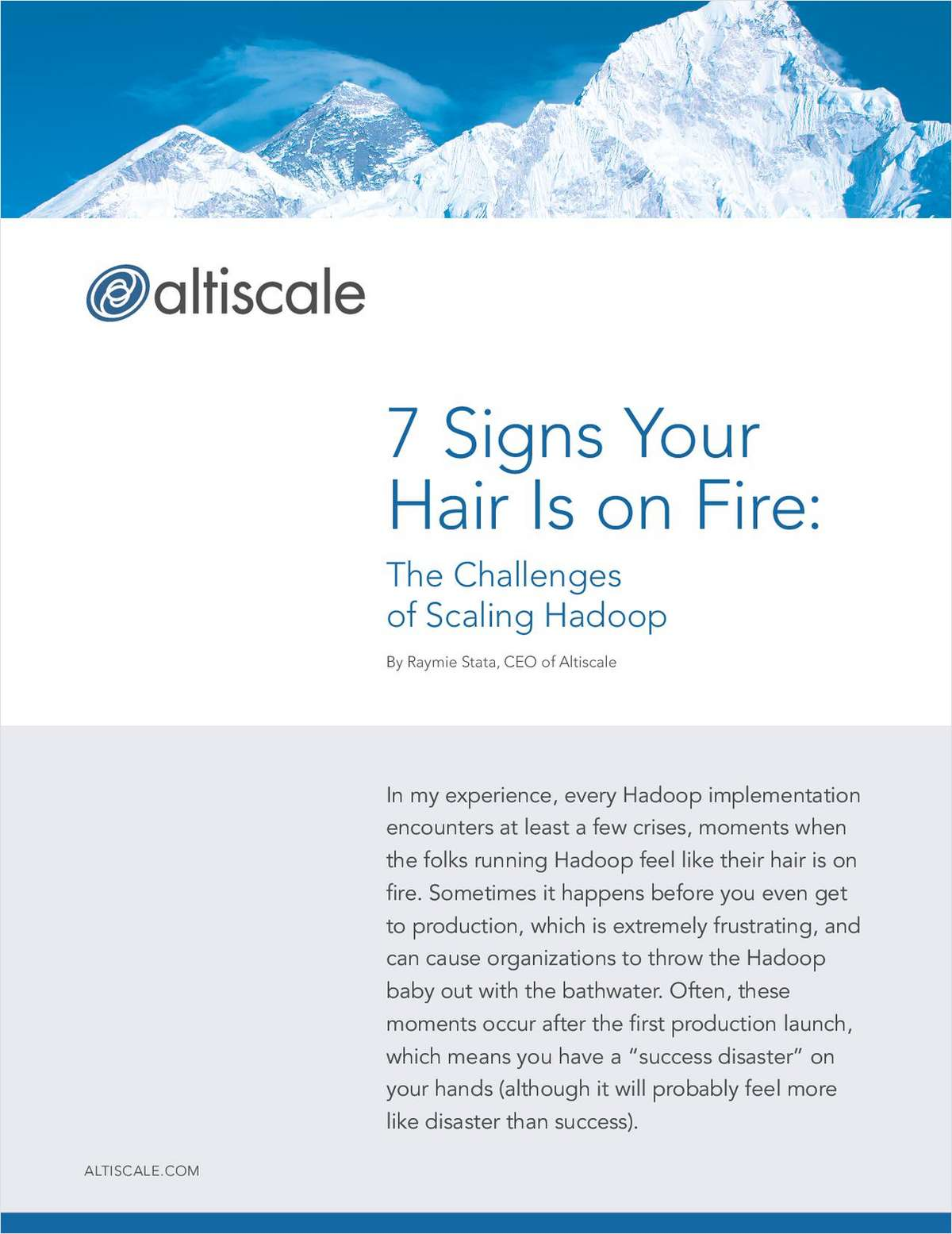 7 Signs Your Hair Is on Fire: The Challenges of Scaling Hadoop