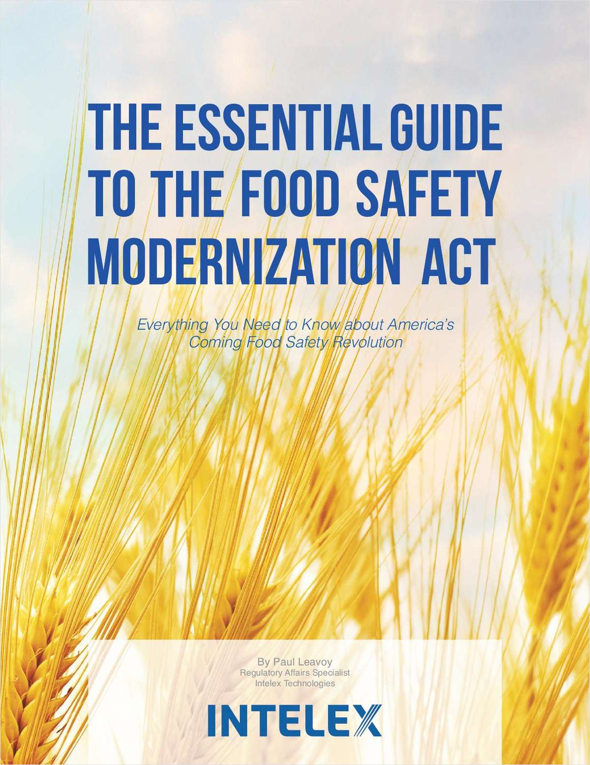 The Essential Guide to the Food Safety Modernization Act