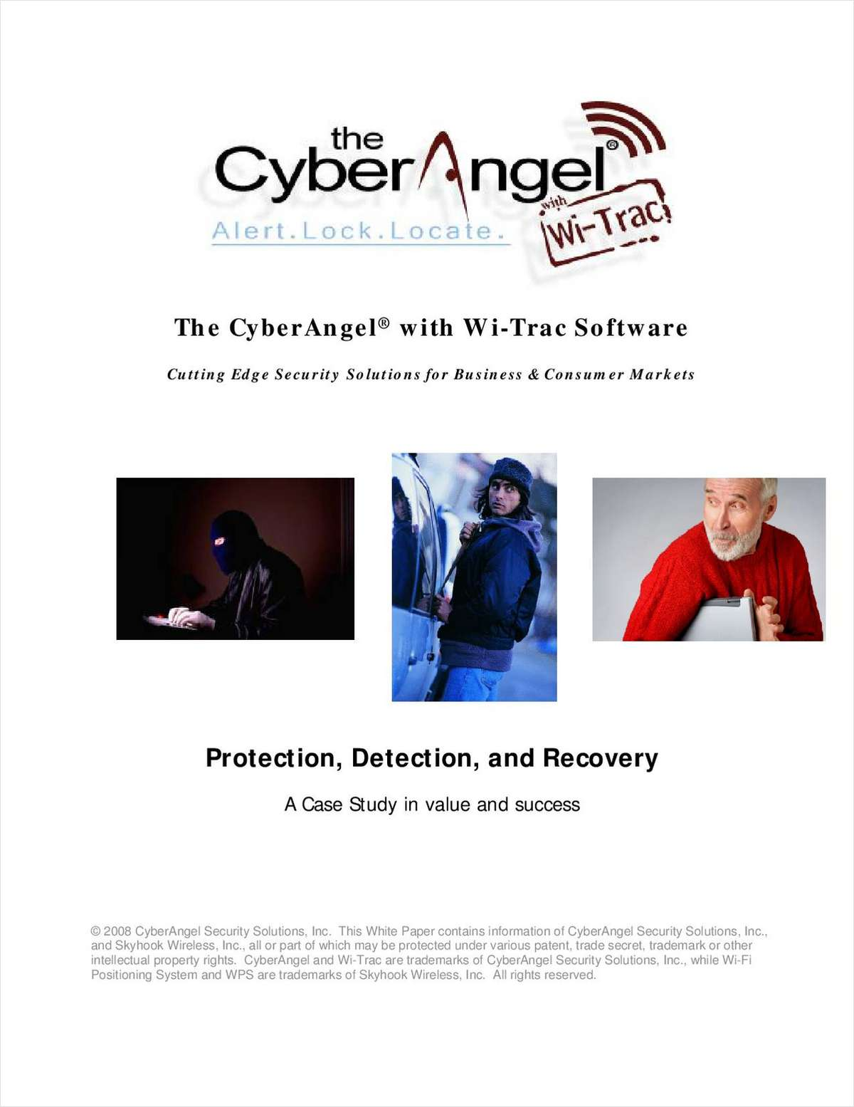 The Benefits of CyberAngel Security Solutions: Protection, Detection and Recovery