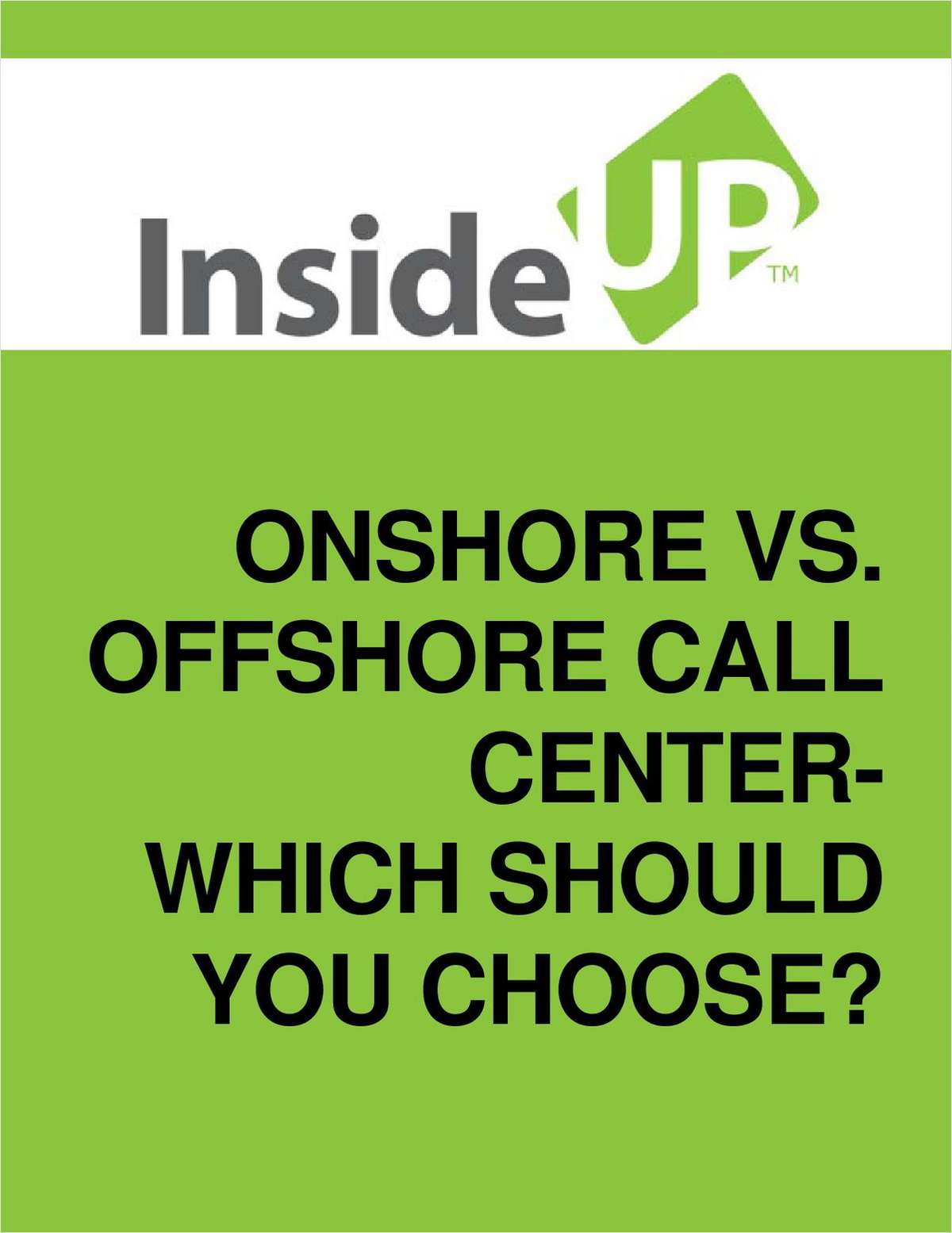 Onshore vs. Offshore:  Choosing the Best Call Center Service for Your Business