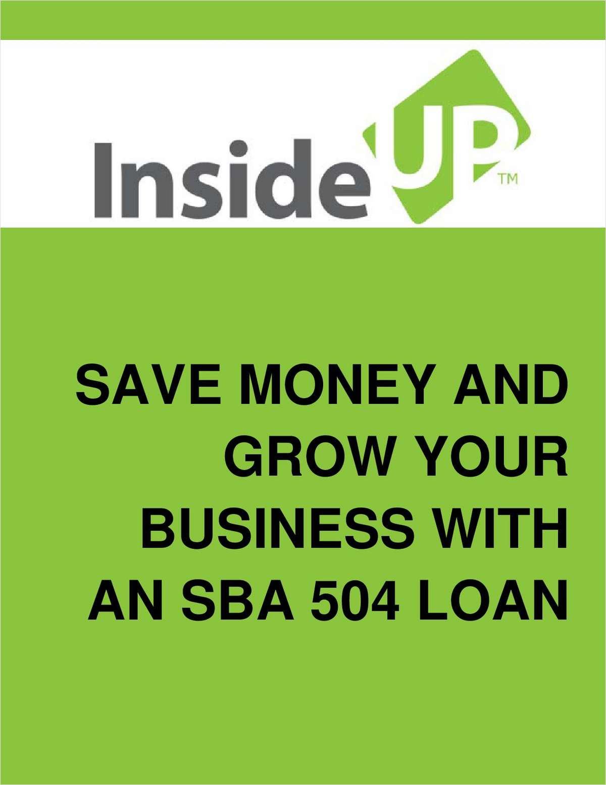 How to Save Money and Grow Your Business With an SBA 504 Loan