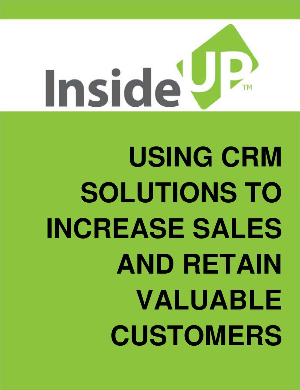 Tested CRM Solutions to Increase Sales and Retain Valuable Customers