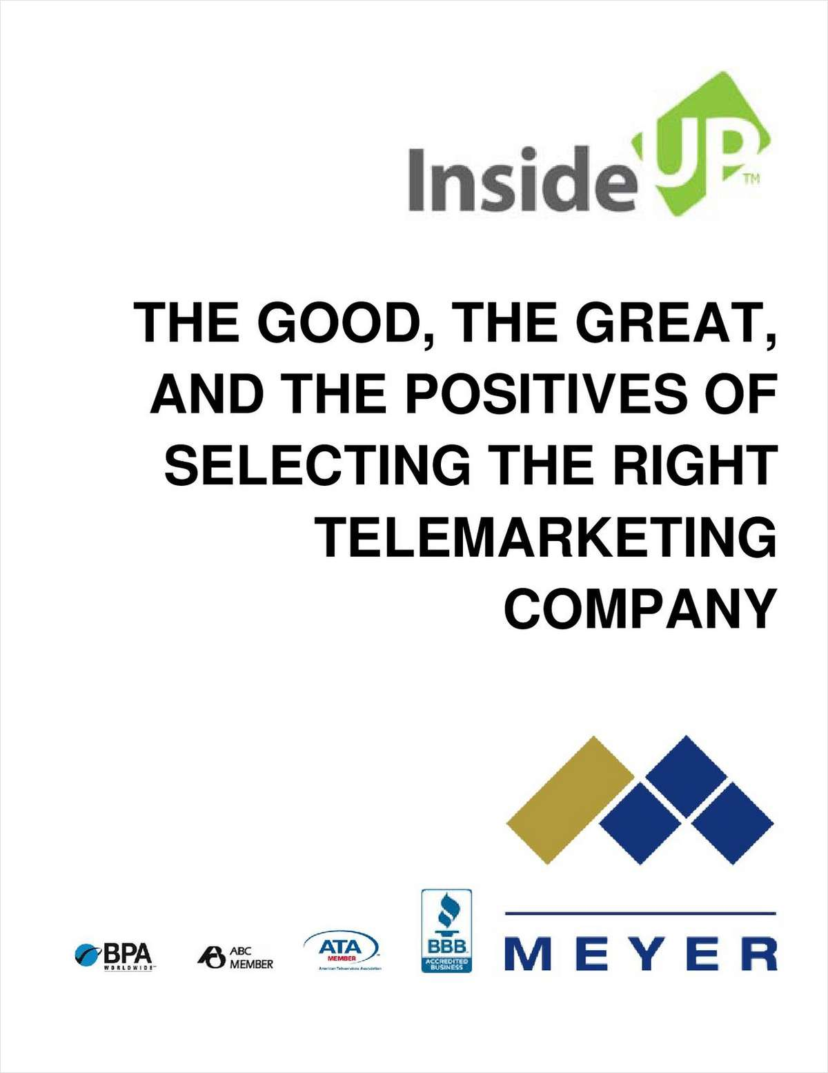The Good, The Great And The Positives of Selecting The Right Telemarketing Company