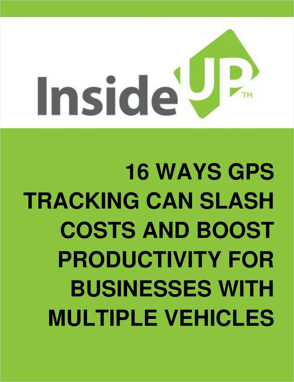 16 Ways GPS Tracking Software Can Slash Costs, Boost Productivity For Businesses With Multiple Vehicles
