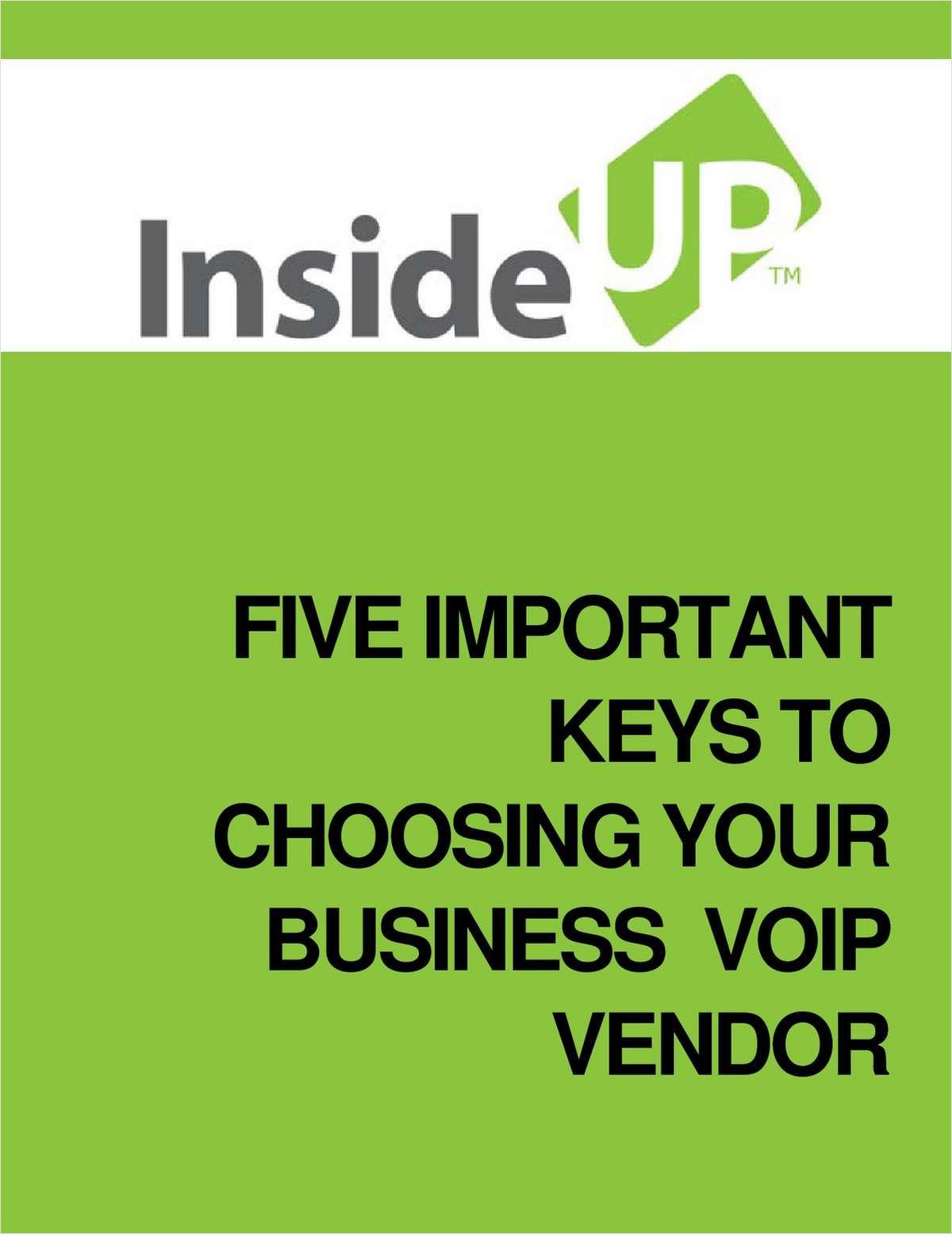 Five Important Keys To Choosing Your Business VoIP Vendor