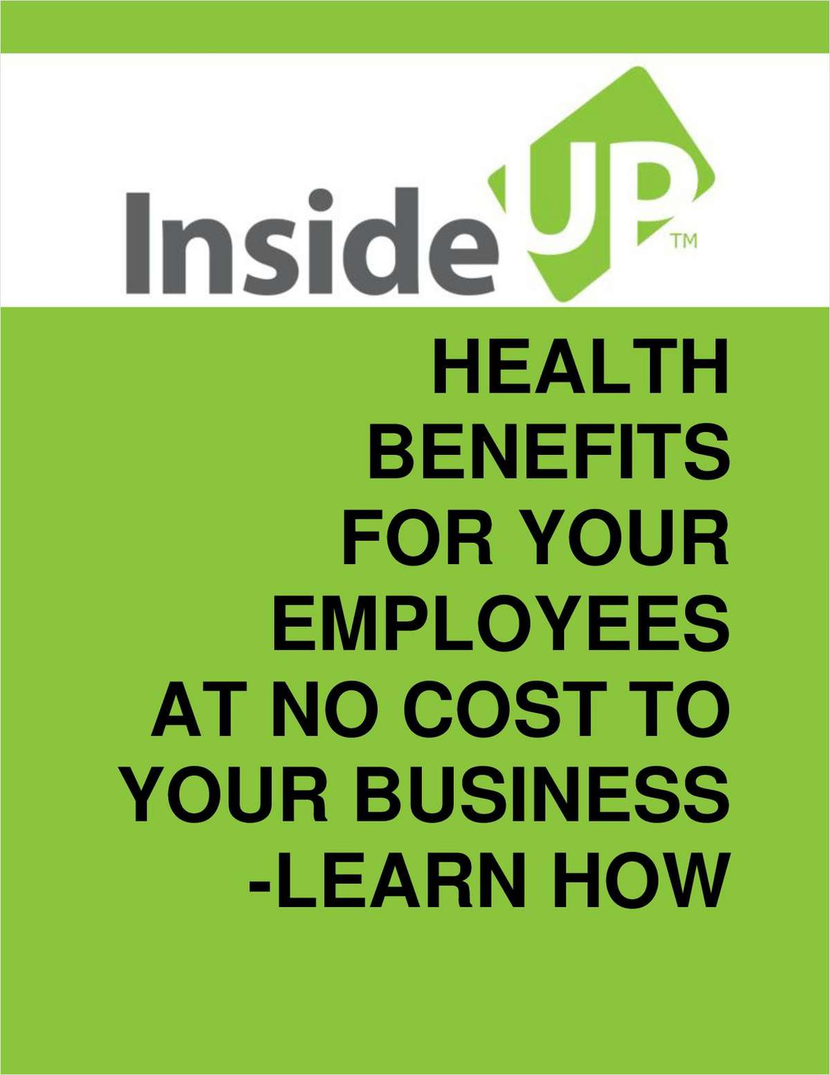 How To Offer Health Benefits to Your Employees at No Cost to Your Business