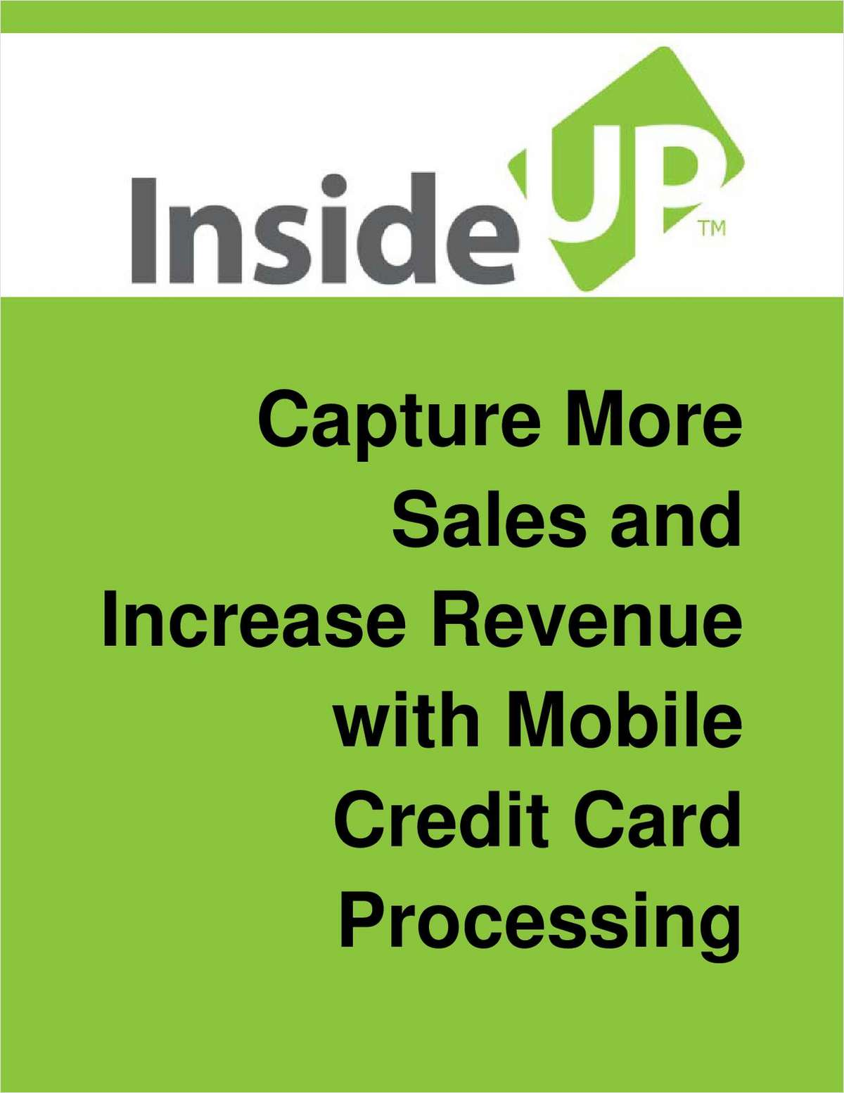 Using Mobile Credit Card Processing To Increase Your Sales